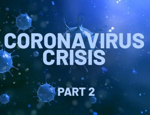 Coronavirus Crisis – Part 2